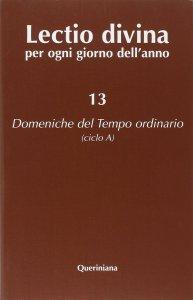 Copertina di 'Lectio divina per ogni giorno dell'anno [vol_13] / Domeniche del tempo ordinario (ciclo A)'