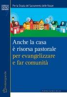 Anche la casa è risorsa pastorale per evangelizzare e far comunità