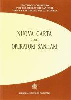 Nuova carta degli operatori sanitari - Pontificio Consiglio per la Pastorale della Salute