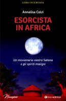 Esorcista in Africa - Annalisa Colzi