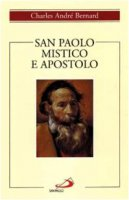 San Paolo mistico e apostolo - Bernard Charles-André