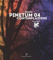Design Pinetum 04. Contemplazioni. Villa Gaeta