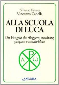 Copertina di 'Alla scuola di Luca'