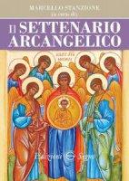 Il settenario arcangelico - Marcello Stanzione
