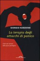 La terapia degli attacchi di panico - Nardone Giorgio