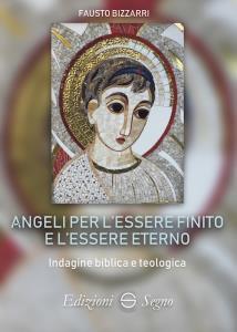 Copertina di 'Angeli per l'essere finito e l'essere eterno'