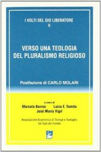 Copertina di 'I volti del Dio liberatore [vol_2] / Verso una teologia del pluralismo religioso'