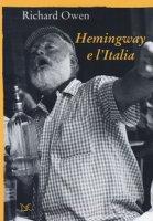 Hemingway e l'Italia - Owen Richard