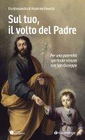 Sul tuo, il volto del Padre - Alessandro di Madonna Povertà (Fra)