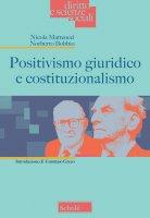 Positivismo giuridico e costituzionalismo - Nicola Matteucci, Norberto Bobbio