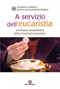 Copertina di 'A servizio dell'eucaristia'
