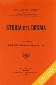 Copertina di 'Storia del dogma (rist. anast. 1914) vol.6'