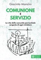 Comunione e servizio - Giacinto Mancini