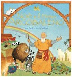 Copertina di 'Noè e il primo arcobaleno'