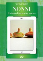 Nonni - Azione Cattolica Italiana. Settore Adulti