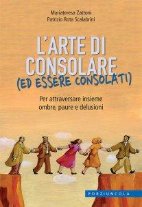 Copertina di 'L' arte di consolare (ed essere consolati)'