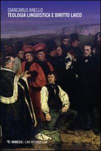 Copertina di 'Teologia linguistica e diritto laico'