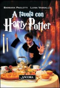 Copertina di 'A tavola con Harry Potter'