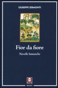 Copertina di 'Fior da fiore. Novelle botaniche'
