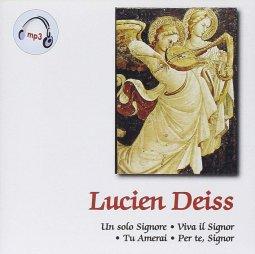 Copertina di 'Lucien Deiss. Un solo Signore  Viva il Signor Tu Amerai  Per te, Signor'