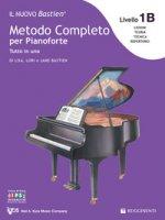 Livello 1B: lettura completa su due righi. Il nuovo Bastien. Metodo completo per pianoforte. Tutto in uno. Con app - Bastien Lisa, Bastien Lori, Bastien Jane
