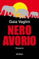 Nero avorio - Vaglini Gaia