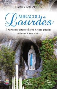 Copertina di 'Miracoli a Lourdes'