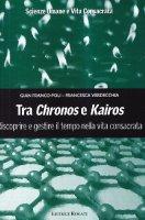Tra chronos e kairos - Gianfranco Poli