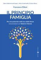 Il principio famiglia - Pilloni Francesco