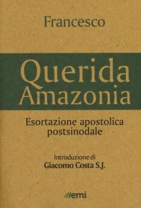 Copertina di '«Querida Amazonia». Esortazione apostolica postsinodale'