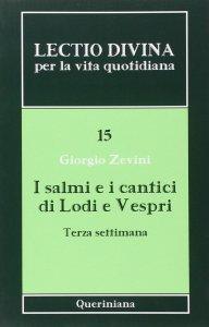 Copertina di 'I salmi e i cantici di Lodi e Vespri. Terza settimana'
