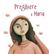 Preghiere a Maria - Francesca Fabris