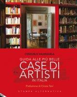 Guida alle più belle case di artisti in Italia - Valenzuela Consuelo