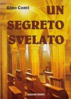 Un segreto svelato - Gino Conti