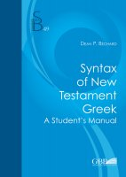 Syntax of New Testament Greek - Dean P. Bechard