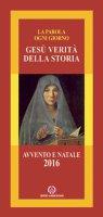 Gesù verità della storia - Arcidiocesi di Milano