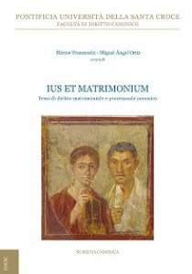 Copertina di 'Ius et Matrimonium. Temi di diritto matrimoniale e processuale canonico'