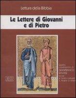 Le lettere di Giovanni e di Pietro. Audiolibro. Con quattro cassette - Ravasi Gianfranco
