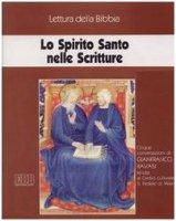 Lo Spirito Santo nelle Scritture. Ciclo di Conferenze (Milano, Centro culturale S. Fedele, 1998). Audiolibro. Con cinque cassette - Ravasi Gianfranco