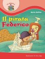 Il pirata Federico - Molino Maria