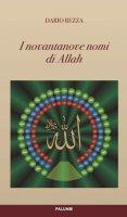I novantanove nomi di Allah - Dario Rezza