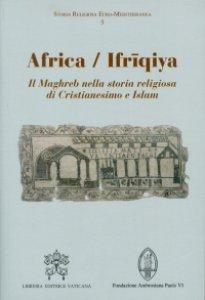 Copertina di 'Africa / Ifriqiya'