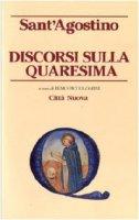 Discorsi sulla Quaresima - Sant'Agostino