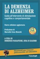 La demenza di Alzheimer. Guida all'intervento di stimolazione cognitiva e comportamentale. Con Contenuto digitale per download e accesso on line