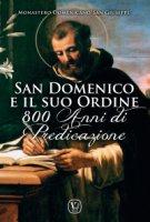 """San Domenico e il suo Ordine - Monastero Domenicano """"San Giuseppe"""""""