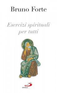 Copertina di 'Esercizi spirituali per tutti'