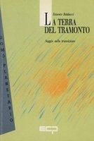 La terra del tramonto - Ernesto Balducci