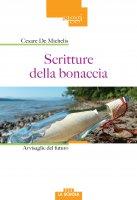 Scritture della bonaccia - Cesare G. De Michelis