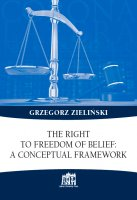 The right to freedom of belief: a conceptual framework - Grzegorz Zielinski