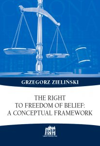 Copertina di 'The right to freedom of belief: a conceptual framework'